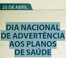 Dia nacional de advertência aos planos de saúde será em 25 de abril