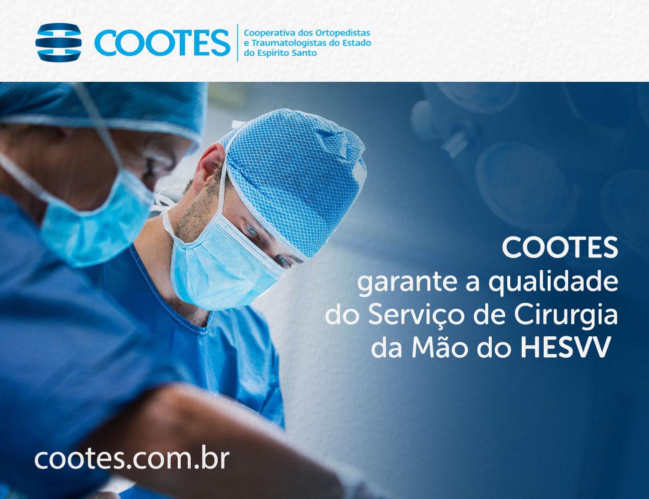 COOTES garante a qualidade do Serviço de Cirurgia da Mão do HESVV